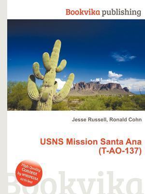 Usns Mission Santa Ana (T-Ao-137) Jesse Russell