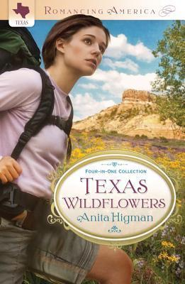 Texas Wildflowers: Four-In-One Collection Anita Higman
