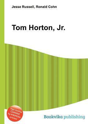Tom Horton, Jr. Jesse Russell