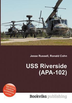 USS Riverside (APA-102) Jesse Russell