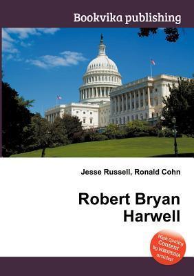 Robert Bryan Harwell  by  Jesse Russell