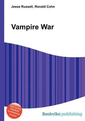 Vampire War  by  Jesse Russell