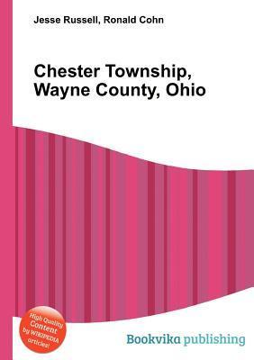 Chester Township, Wayne County, Ohio  by  Jesse Russell