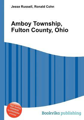 Amboy Township, Fulton County, Ohio Jesse Russell