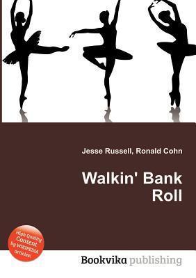 Walkin Bank Roll Jesse Russell