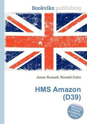 HMS Amazon (D39) Jesse Russell