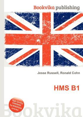 HMS B1  by  Jesse Russell