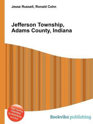 Jefferson Township, Adams County, Indiana Jesse Russell