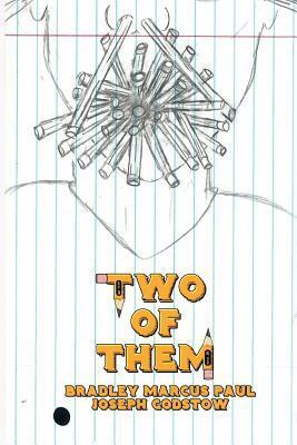 Two of Them  by  Bradley Marcus Paul