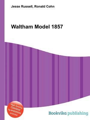 Waltham Model 1857  by  Jesse Russell