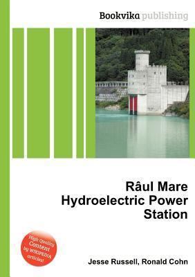 R UL Mare Hydroelectric Power Station  by  Jesse Russell