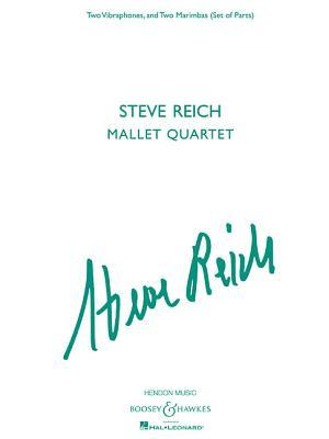 Steve Reich - Mallet Quartet: Two Vibraphones, and Two Marimbas Steve Reich