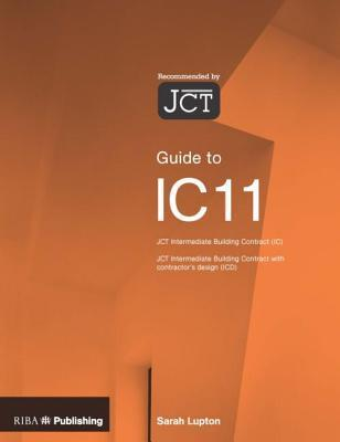 Guide to the Jct Intermediate Building Contract  by  Sarah Lupton