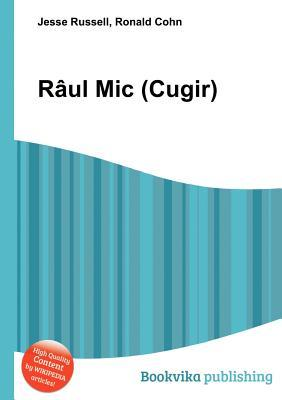 R UL MIC  by  Jesse Russell