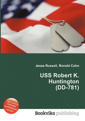 USS Robert K. Huntington (DD-781) Jesse Russell