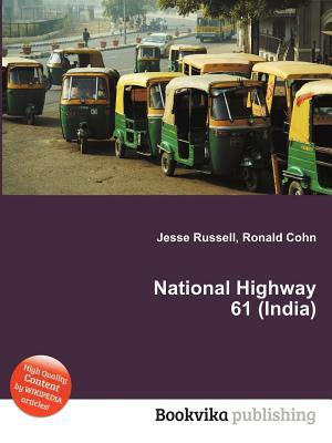 National Highway 61  by  Jesse Russell