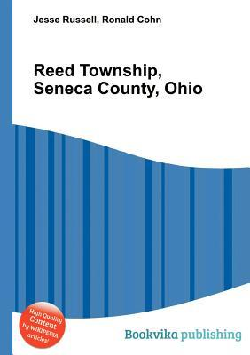 Reed Township, Seneca County, Ohio  by  Jesse Russell