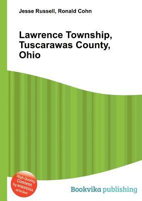 Lawrence Township, Tuscarawas County, Ohio  by  Jesse Russell