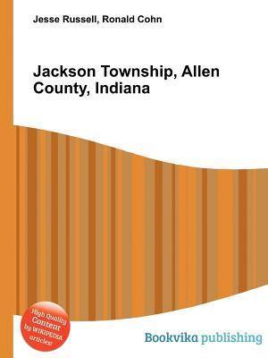 Jackson Township, Allen County, Indiana Jesse Russell