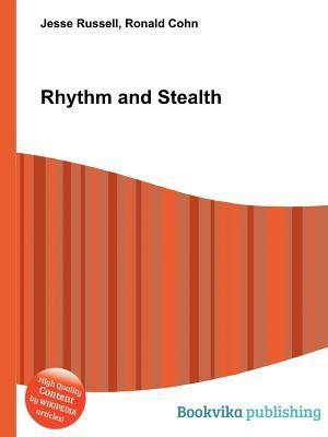 Rhythm and Stealth Jesse Russell