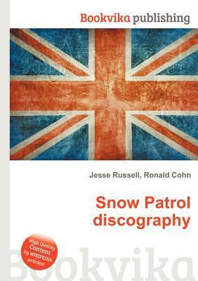 Snow Patrol Discography Jesse Russell