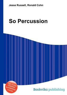 So Percussion Jesse Russell
