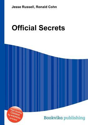 Official Secrets  by  Jesse Russell