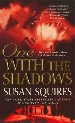 One With the Shadows  by  Susan Squires