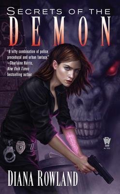 Secrets of the Demon (Kara Gillian #3)  by  Diana Rowland