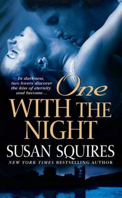 One With the Night  by  Susan Squires