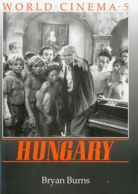 World Cinema: Hungary  by  Bryan Burns