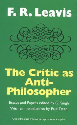 The Critic as Anti-Philosopher F.R. Leavis