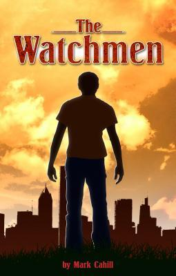 The Watchmen Mark Cahill