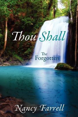Thou Shall: The Forgotten Nancy Farrell