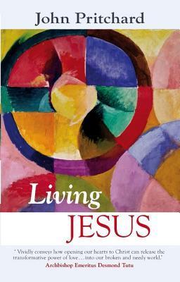 Living Jesus  by  Bishop John Pritchard