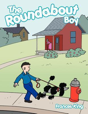 The Roundabout Boy  by  Frances King