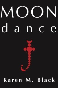 Moon dance Karen M. Black