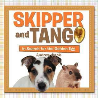 Skipper and Tango: In Search for the Golden Egg  by  Andrew Cook