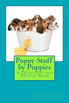 Puppy Stuff  by  Puppies: A Question and Answer Book by Cathy Seabrook
