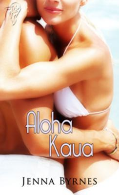 Aloha Kaua  by  Jenna Byrnes