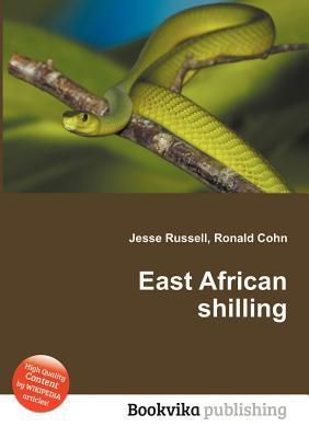 East African Shilling Jesse Russell