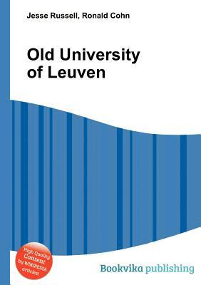 Old University of Leuven Jesse Russell