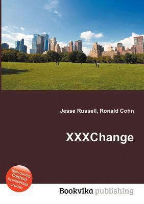 Xxxchange  by  Jesse Russell