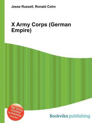 X Army Corps  by  Jesse Russell