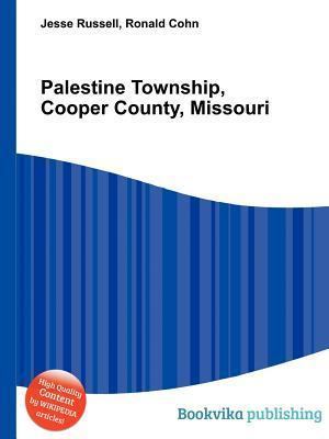 Palestine Township, Cooper County, Missouri  by  Jesse Russell