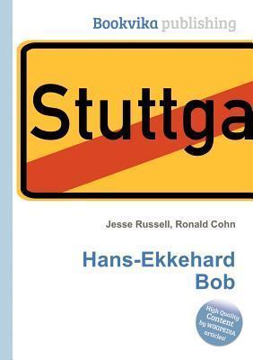 Hans-Ekkehard Bob  by  Jesse Russell