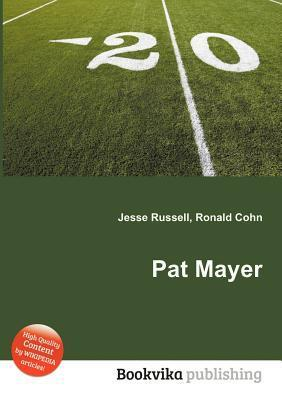 Pat Mayer Jesse Russell