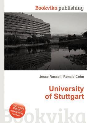 University of Stuttgart  by  Jesse Russell