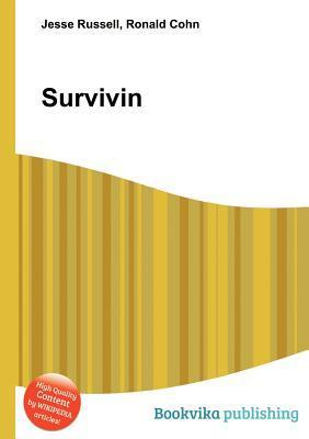 Survivin  by  Jesse Russell