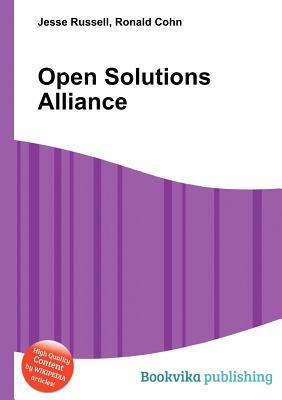 Open Solutions Alliance  by  Jesse Russell